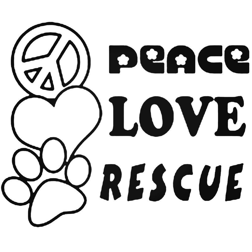 Peace Love Rescue Pet Car Sticker Funny Window Vinyl Decal Motorbike 22 Colours